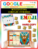 EMOJI - Complex Numbers: Multiplying (Google Interactive & Hard Copy)