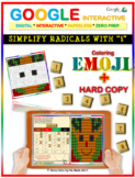 EMOJI - Complex Numbers: Simplifying Radicals i (Google Interactive & Hard Copy)