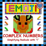 EMOJI - Complex Numbers: Simplifying Radicals with i