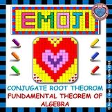 EMOJI - Conjugate Root Theorem & Fundamental Theorem of Algebra