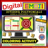 EMOJI - Dividing Polynomials (Google Interactive & Hard Copy)