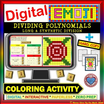 EMOJI - Dividing Polynomials (Google Interactive & Hard Copy)