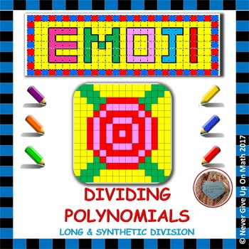 EMOJI - Dividing Polynomials (Long & Synthetic Division)