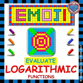 EMOJI - Evaluate Logarithmic & Natural Logarithmic Functions