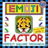 EMOJI - Factor Perfect Square Trinomial: Level 2