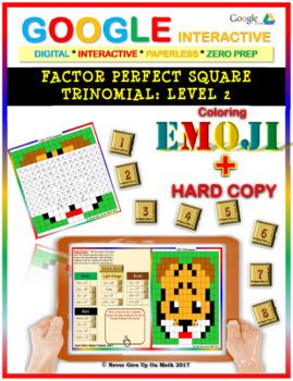 EMOJI - Factor Perfect Square Trinomial: Level 2(Google Interactive & Hard Copy)