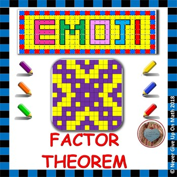 EMOJI - Factor Theorem