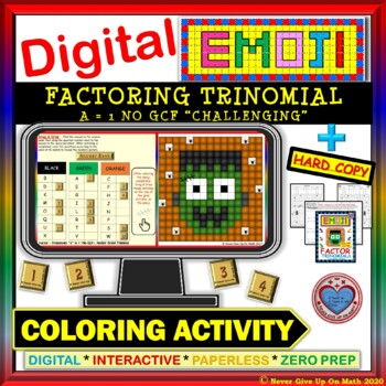 "EMOJI - Factor Trinomials ""a=1"" CHALLENGING (Google Interactive & Hard Copy)"