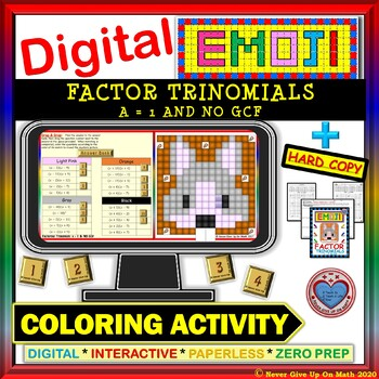 EMOJI - Factor Trinomials a = 1 & No GCF (Google Interactive & Hard Copy)