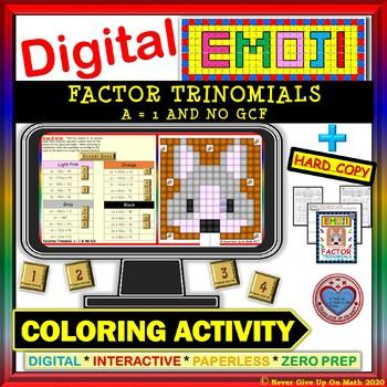 EMOJI - Factor Trinomials a = 1 & No GCF (Google Interacti