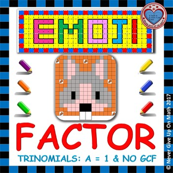 "EMOJI - Factor Trinomials where ""a"" is 1 (NO GCF)"