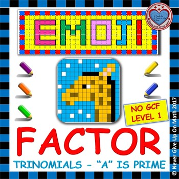 "EMOJI - Factor Trinomials where ""a"" is PRIME (NO GCF)"