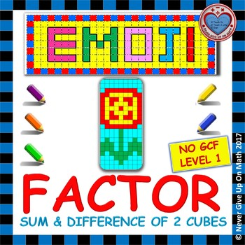 EMOJI - Factor Sum & Difference of 2 Cubes (NO GCF)
