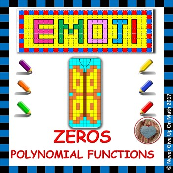EMOJI - Find Zeros of Polynomial Functions (Factored & Not Factored)