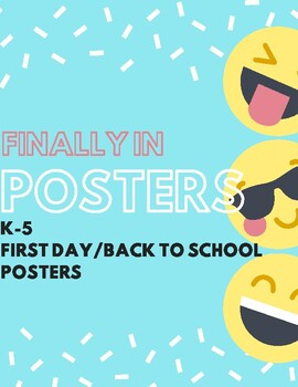 EMOJI First Day of School or Back to School Posters