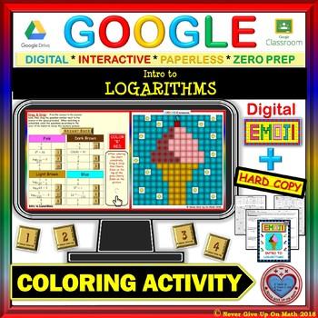EMOJI - Introduction to LOGARITHMS (Google & Hard Copy)