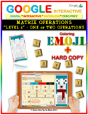 EMOJI - Matrix Operations (Level 2) (Google Interactive & Hard Copy)