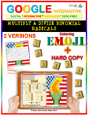 EMOJI - Multiply & Divide Binomial Radicals (Google Interactive & Hard Copy)