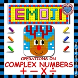 EMOJI - Operations on Complex Numbers (Add, Subtract, Multiply, & Divide)