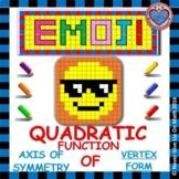 EMOJI - Quadratic Functions - Find the Axis of Symmetry (Vertex Form)