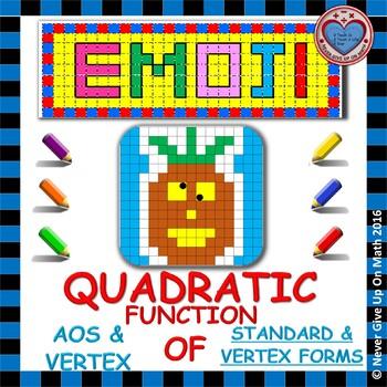 EMOJI - Quadratic Functions - Find the Axis of Symmetry & Vertex of SF & VF