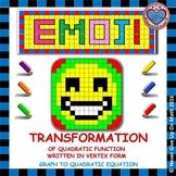 EMOJI - Quadratic Functions - Transformation of Quadratic Function (Vertex Form)
