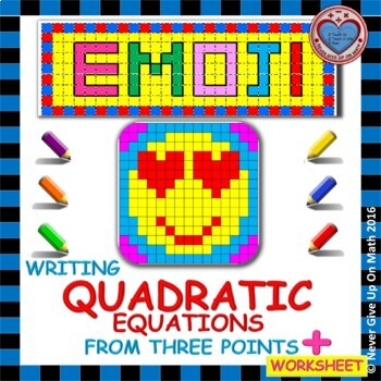 EMOJI - Quadratic Functions - Write Quad Equ in Standard Form from 3 points