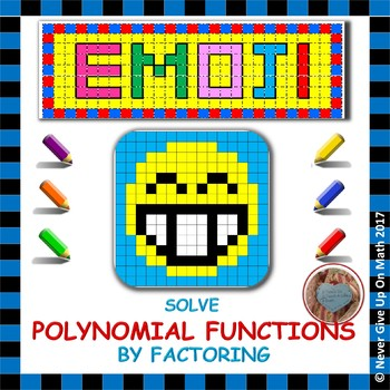 EMOJI - Solve Polynomial Equations by Factoring