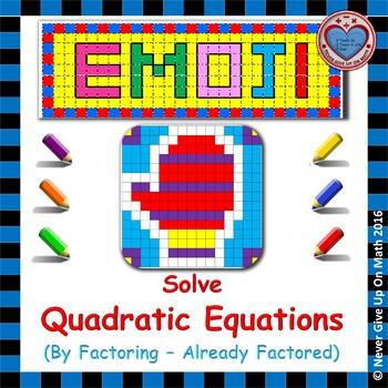 EMOJI - Solve Quadratic Equations By Factoring (Already Factored)