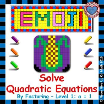 EMOJI - Solve Quadratic Equations By Factoring (Must Factor: a = 1)