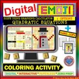 DIGITAL EMOJI - Solve Quadratic Equations by Graphing Calculator OR DESMOS