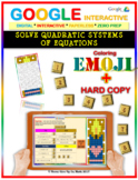 EMOJI - Solve Quadratic Systems of Equations (Google & Hard Copy)