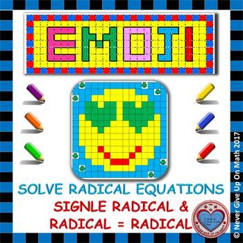 EMOJI - Solve Radical Equations : Single Radical & Radical = Radical