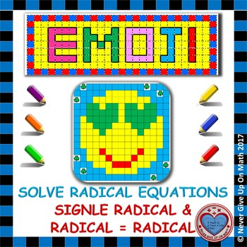 EMOJI - Solve Radical Equations: Radical = Radical or Number