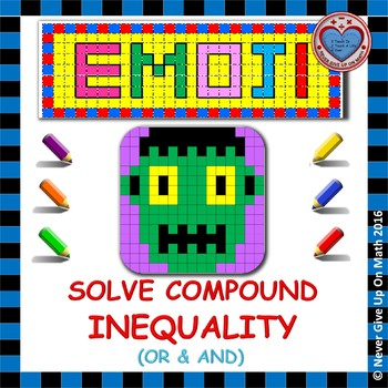 EMOJI - Solving Compound Inequalities (And & Or)