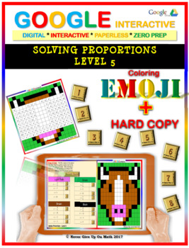 EMOJI - Solving Proportions: Level 5 (Google Interactive & Hard Copy)