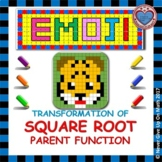 EMOJI - Square Root Functions - Transformation of Square Root Functions