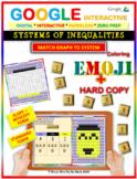 EMOJI - System of Inequalities: Match Challenge 2 Forms (Google & Hard Copy)