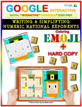 EMOJI -Write, Simplify Numeric Rational Exponent(Google Interactive & Hard Copy)