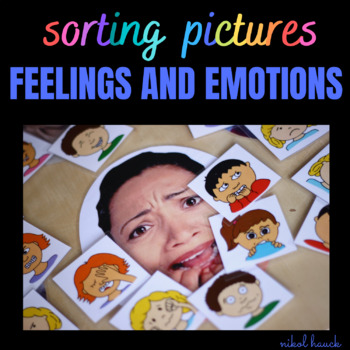 EMOTIONS AND FEELINGS 1 - SORTING PICTURES