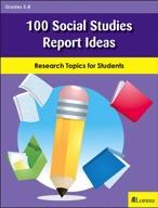 100 Social Studies Report Ideas