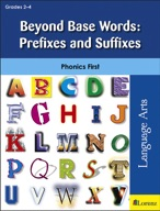 Beyond Base Words: Prefixes and Suffixes