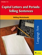 Capital Letters and Periods: Telling Sentences