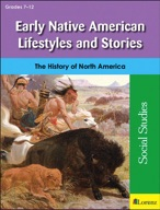Early Native American Lifestyles and Stories