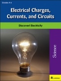 Electrical Charges, Currents, and Circuits