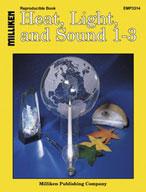 Heat, Light, and Sound