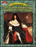 History of Civilization - The Age of Absolutism
