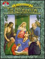 History of Civilization - The Reformation (Enhanced eBook)
