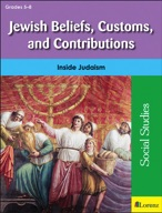 Jewish Beliefs, Customs, and Contributions