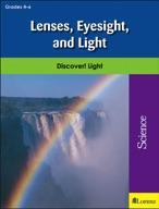 Lenses, Eyesight, and Light